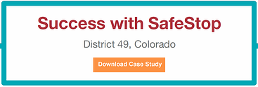 Success with SafeStop District 49 - Colorado
