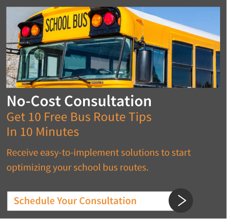 Schedule Your Consultation: No-Cost Consultation - get 10 free bus route optimizer tips in 10 minutes